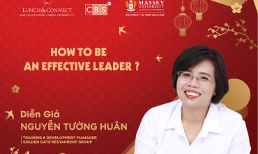 [Lunch&Connect số 142] HR COMMUNITY – HOW TO BE AN EFFECTIVE LEADER?